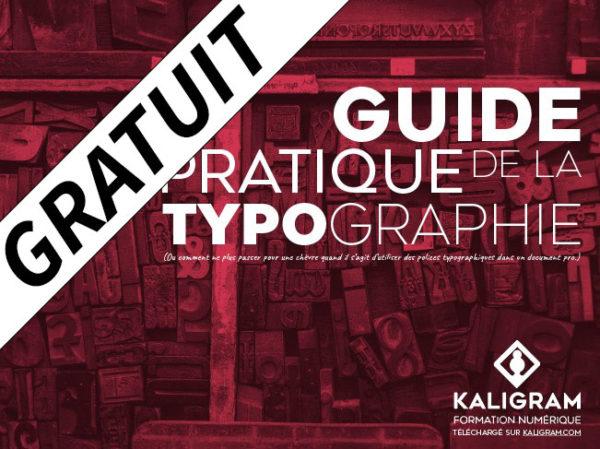 GRATUIT : Notre guide des bons usages en typographie